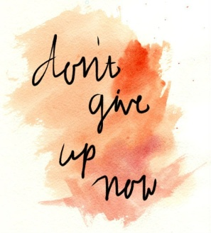 Dont-give-up-now